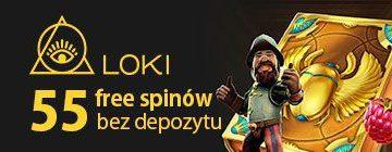 55 free spinow bez depozytu w kasynie loki